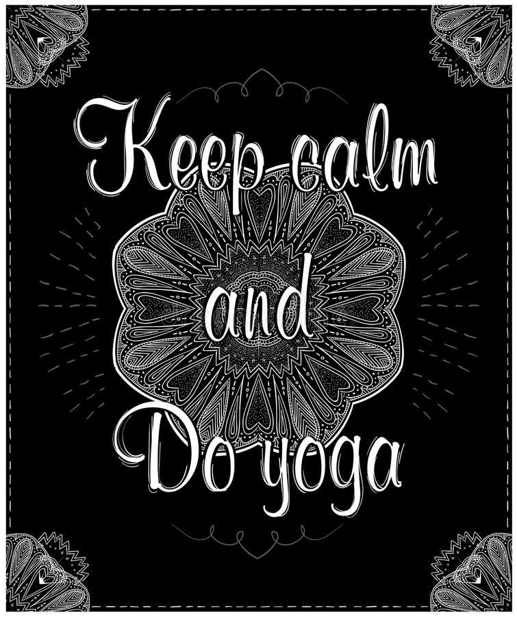 Halten Sie Ruhe und tun Sie Yoga, Vektorzitatkarte lizenzfreie abbildung