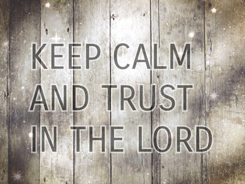 Halten Sie Ruhe und Vertrauen im Lord lizenzfreie stockfotografie