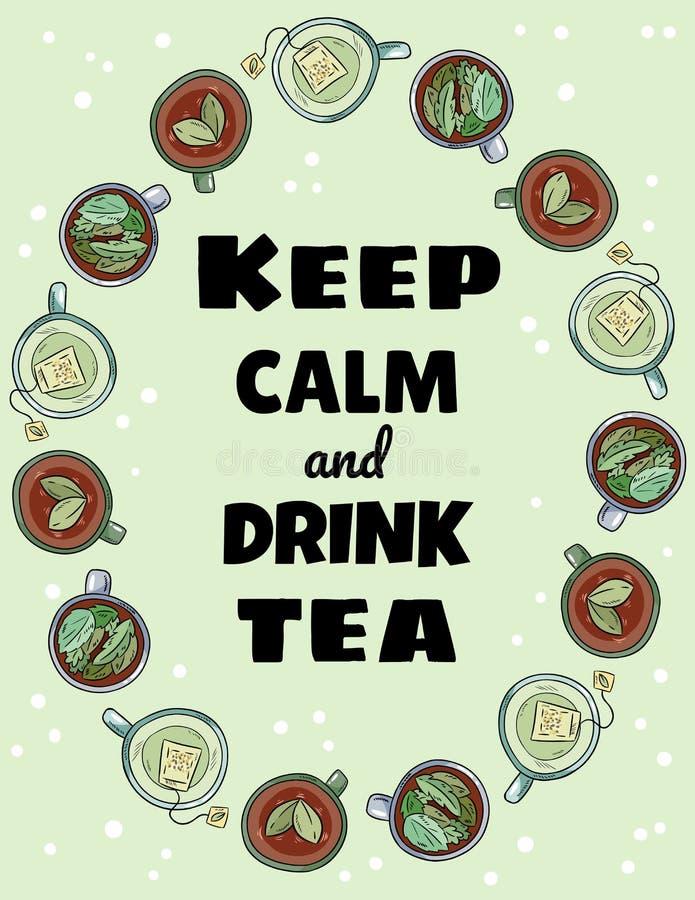 Halten Sie ruhiges und Getr?nk-Teeplakat Tassen Tee Verzierung Nette Postkarte Handder gezogenen Karikatur-Art stock abbildung