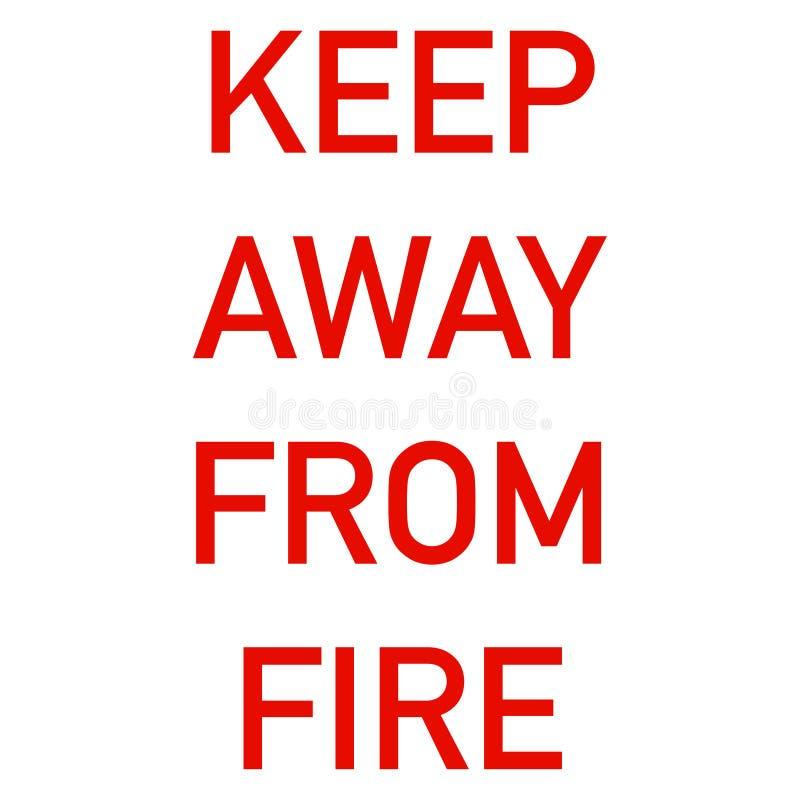 Halten Sie weg von Feueraufkleber für Kleidung lizenzfreie abbildung