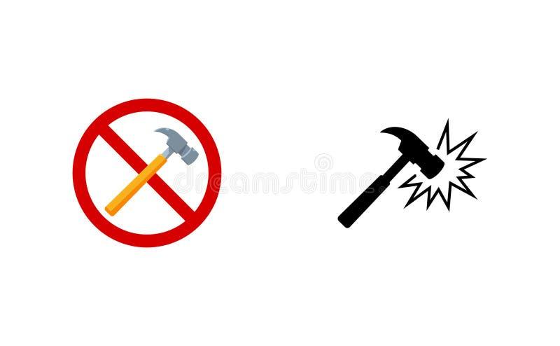 The Hammer Break Sign and The Hammer Prohibited Sign stock illustration