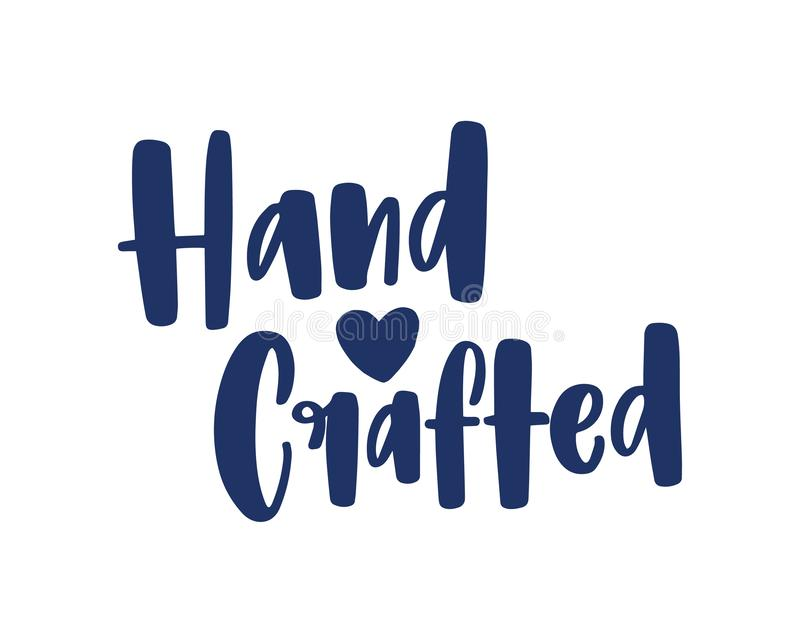 Hand Crafted. Slogan for labels or tags of handmade goods written with elegant creative calligraphic font and decorated. By tiny heart. Stylish design element stock illustration