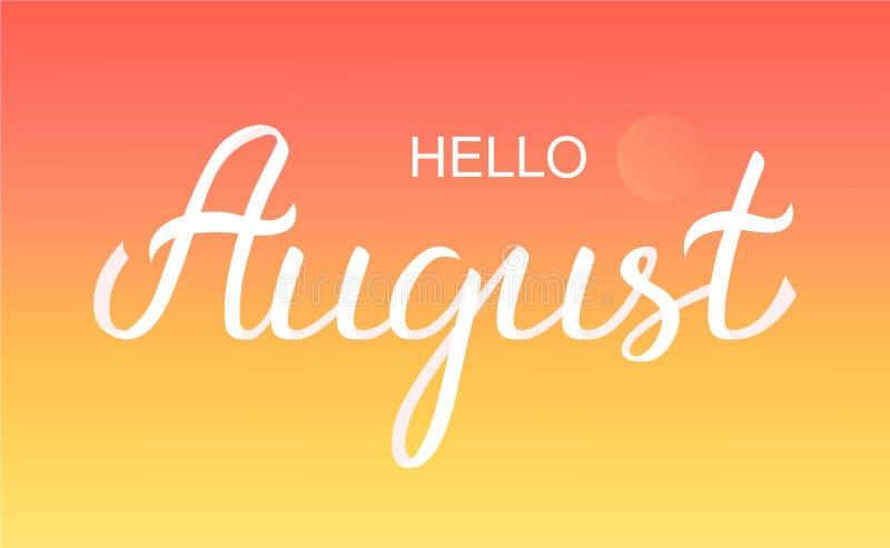 Hand dragen affisch för Hello Augusti typografibokstäver vektor illustrationer