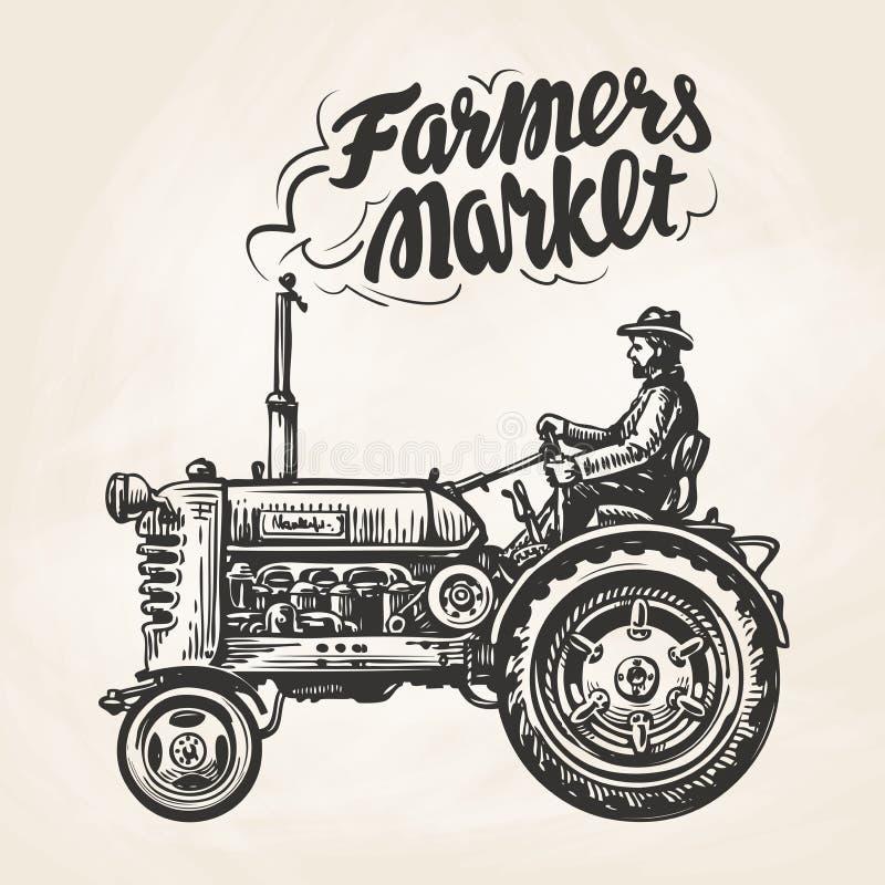 Hand dragen bonde som rider en traktor Bondemarknad som märker Tappning skissar, vektorillustrationen stock illustrationer