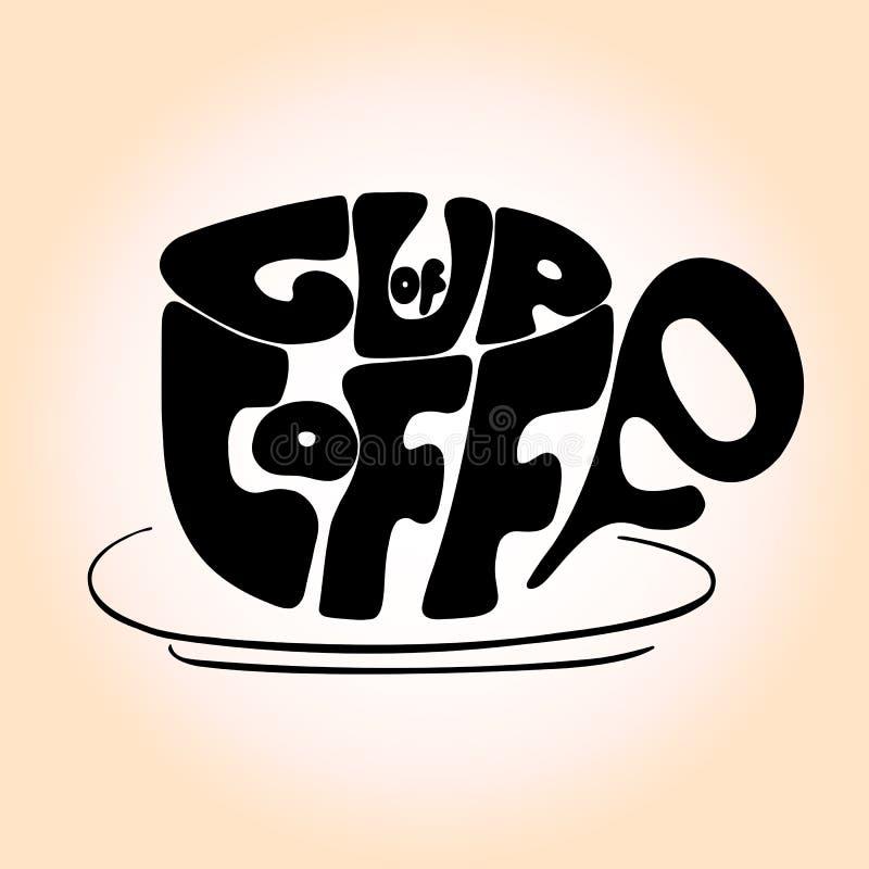 Hand dragen koppsvartbokstäver med uttrycket 'kopp kaffe', stock illustrationer