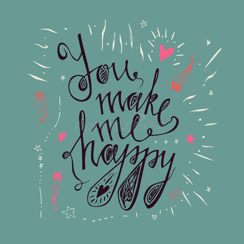 Hand dragen typografiaffisch lyckligt gör mig dig Inspirerande och motivational romantiker- och förälskelsecitationsteckenaffisch vektor illustrationer