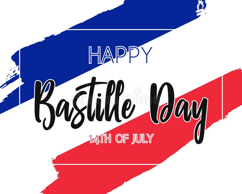 Hand draw Happy Bastille Day flag. With frame in vector format. Blue, white, red flag with words Happy Bastille Day for poster. French freedom symbol background stock illustration