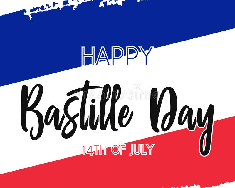 Hand draw Happy Bastille Day flag. With frame in vector format. Blue, white, red flag with words Happy Bastille Day for poster. French freedom symbol background vector illustration