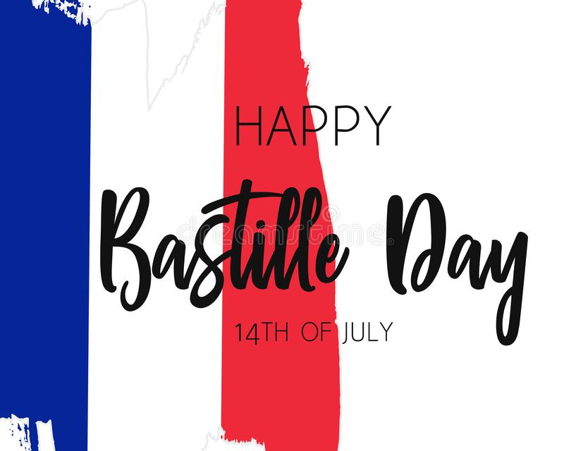 Hand draw Happy Bastille Day flag. In vector format. Blue, white, red flag with words Happy Bastille Day for poster. French freedom symbol background. Concept vector illustration