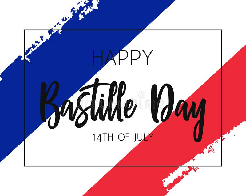 Hand draw Happy Bastille Day flag. Hand draw Happy Bastille Day with frame flag in vector format. Blue, white, red flag with words Happy Bastille Day for poster royalty free illustration