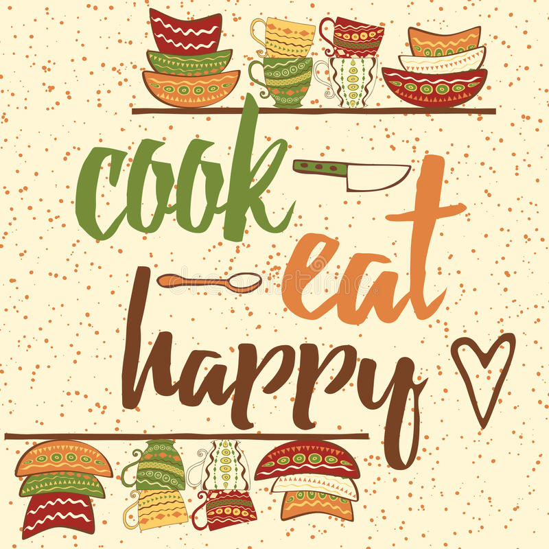 Hand drawing banner with ouote about cooking. Cook, Eat, Happy - Quote Typographical Background stock illustration