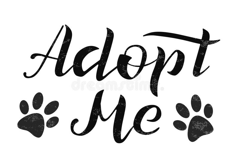 Hand drawn Adopt me lettering text, vector illustration. Adopt me typography vector design vector illustration