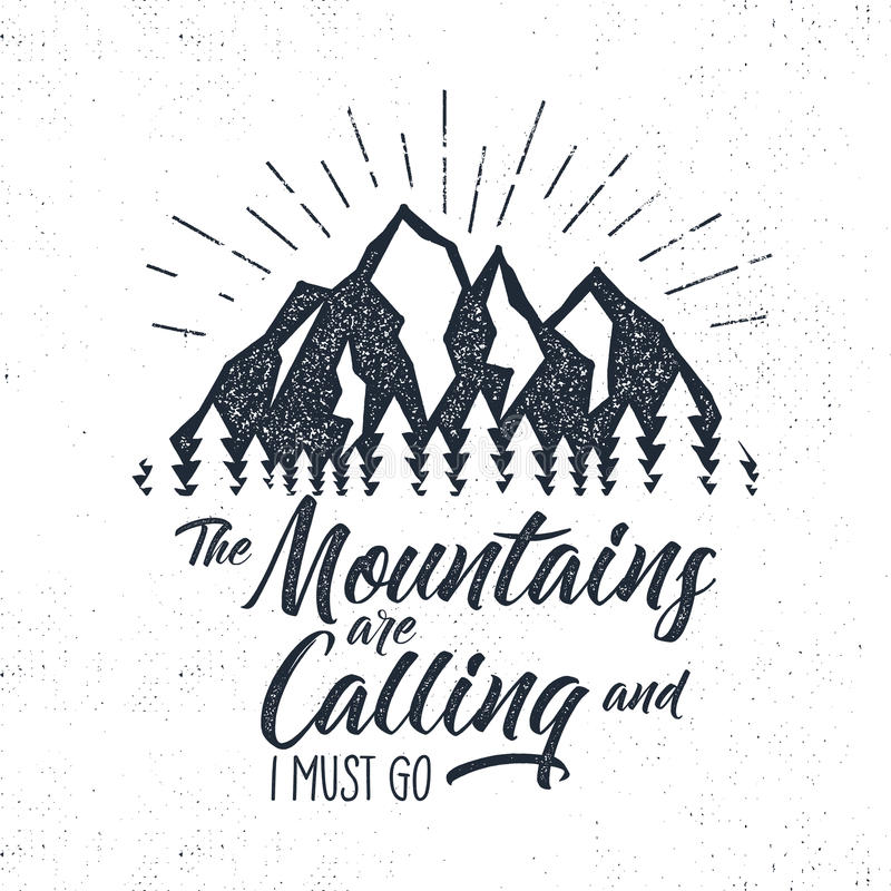 Hand drawn advventure label. Mountains calling illustration. Typography design with sun bursts. Roughen style. Adventure royalty free illustration