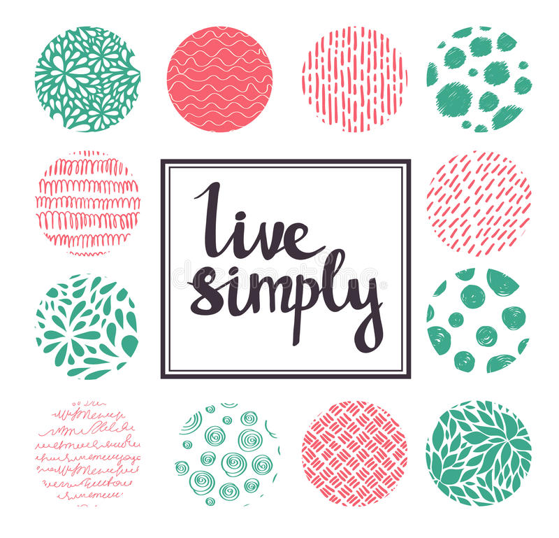 Hand drawn calligraphic vector quote with color circles. vector illustration