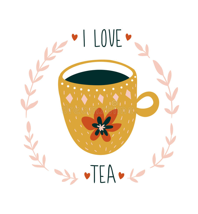 Hand drawn card with cup of tea and stylish lettering -`I love tea`. Scandinavian style vector illustration. royalty free illustration