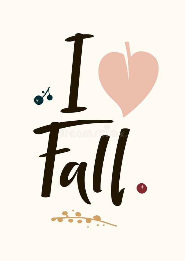 Hand-Drawn card I Love Fall vector illustration
