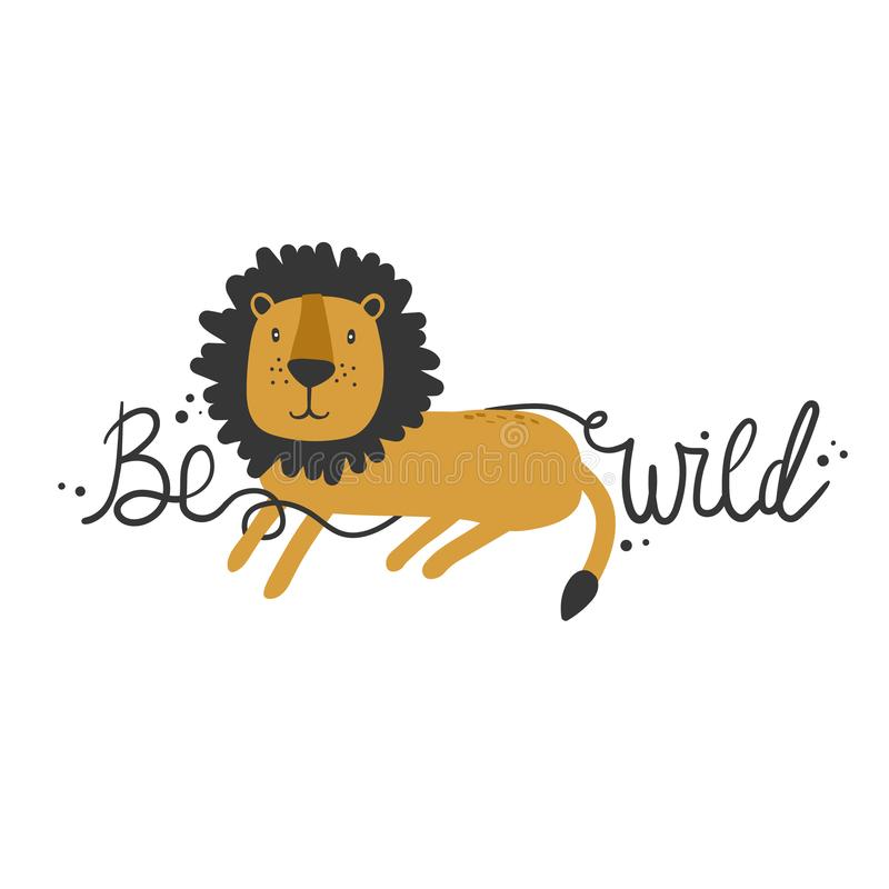 Hand drawn colorful background with lion and english text. Be wild. Decorative cute backdrop royalty free illustration