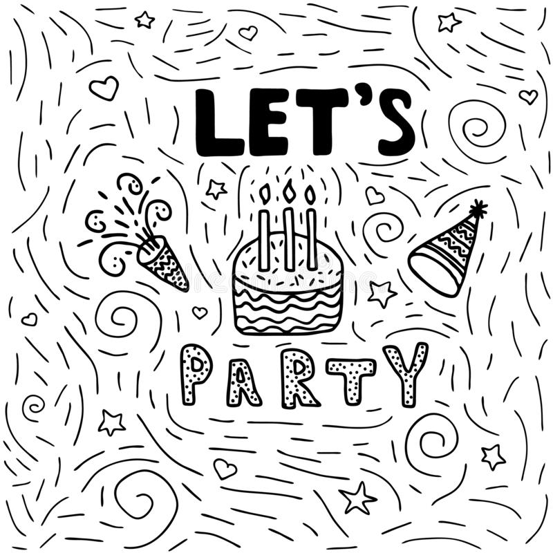 Hand drawn doodle illustration with celebration elements, cake, confetti, birthday cap, and lettering lets party stock illustration