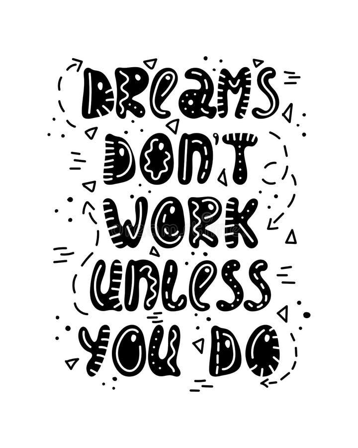 Hand-drawn εγγραφή στο ατημέλητο ύφος doodles Τα όνειρα δεν λειτουργούν εκτός αν απεικόνιση αποθεμάτων