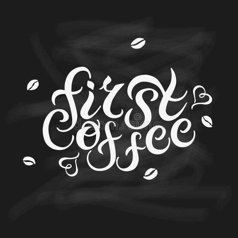Hand drawn First Coffee text vector illustration