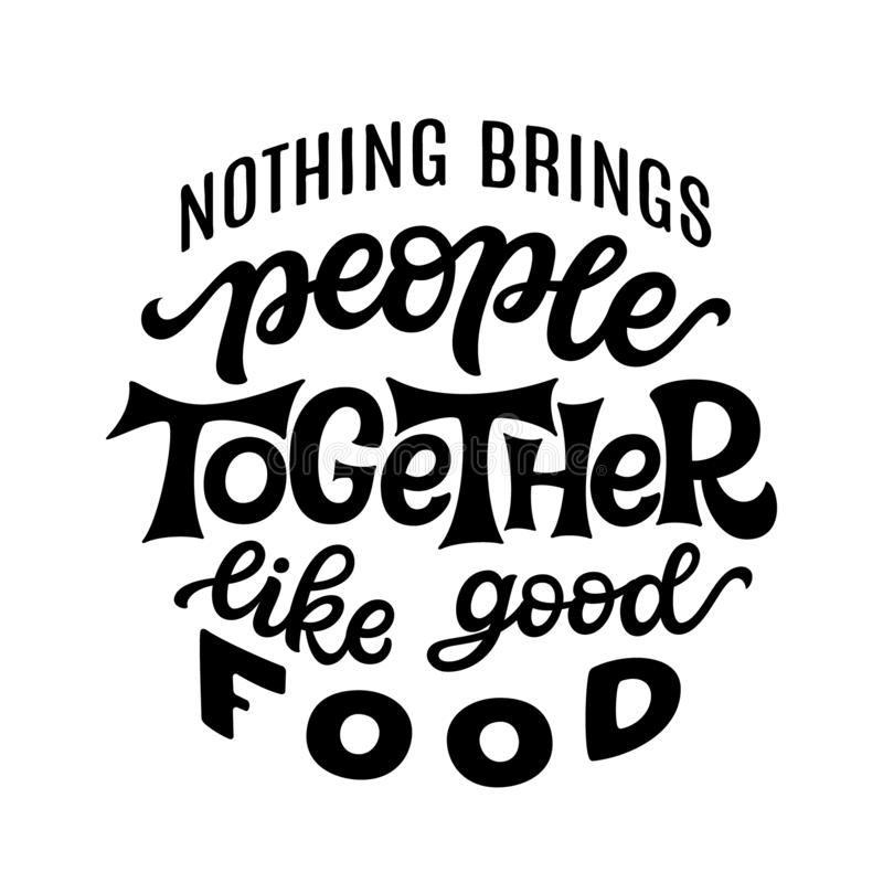 Free Hand Drawn Food Quote. Vector Typography Stock Photo - 157410300