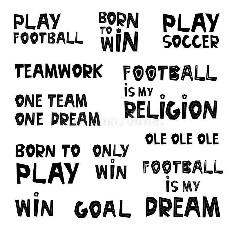 Hand drawn football concept lettering collection. Set of inspirational slogans, appeal ink brush inscription. Hand drawn football concept lettering collection royalty free illustration