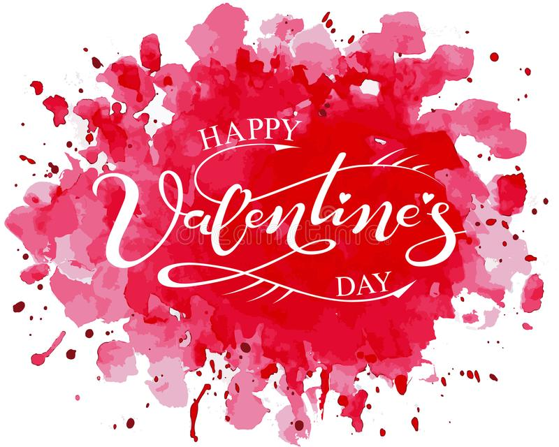 Hand drawn Happy Valentine`s Day typography poster with watercolor background vector illustration