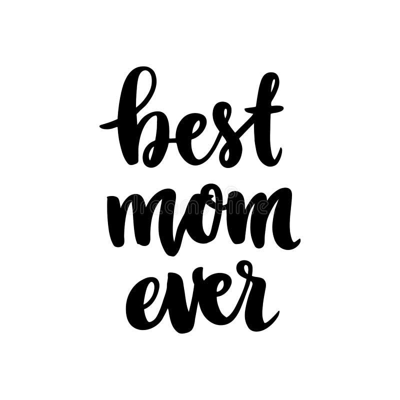 Hand-drawn het van letters voorzien uitdrukking: Beste mamma ooit, voor de Dag van de vakantiemoeder vector illustratie