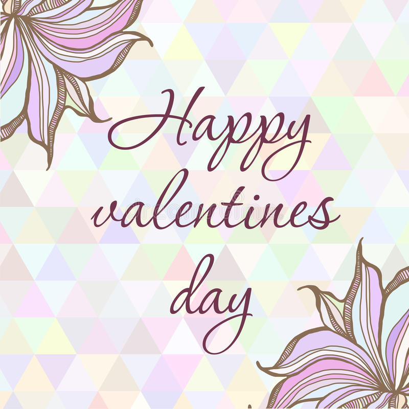 Hand drawn illustration with ornament greeting. Card happy valentine day with triangles backdrop. Graphic colorful pastel colors flowers frame stock illustration