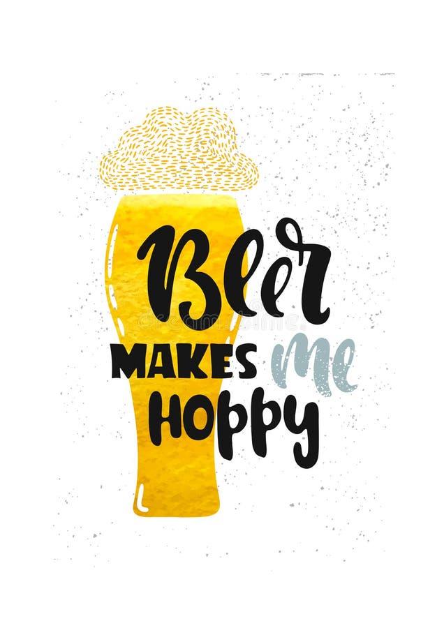 Makes me hoppy. Hand drawn illustration. Poster for the bar. Drink makes me hoppy! Lettering vector illustration