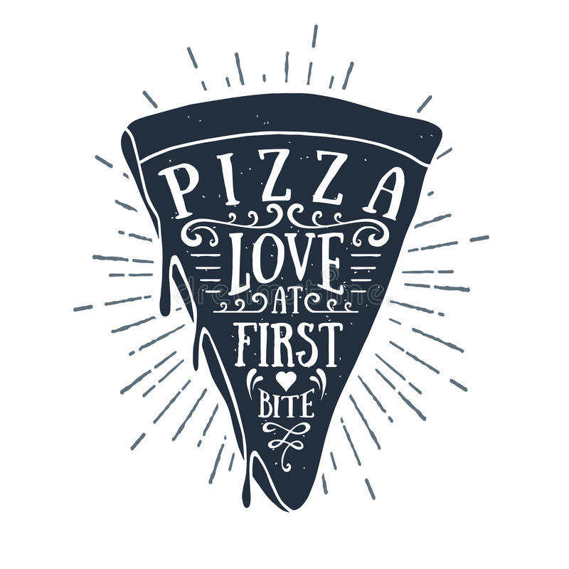 Hand drawn label with textured pizza slice vector illustration. And `Pizza. Love at first bite` lettering stock illustration