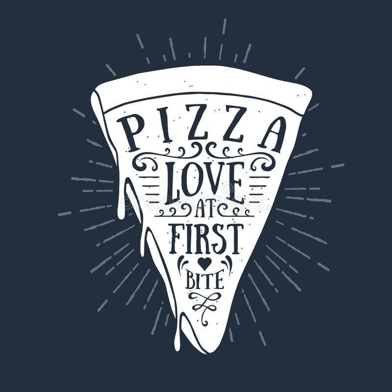 Hand drawn label with textured pizza slice vector illustration. And `Pizza. Love at first bite` lettering vector illustration