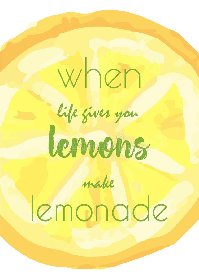 Hand drawn lemon slice with quote. Illustration of oil paints. Colorful design for advertising, banners, discounts, backgrounds, wallpapers vector illustration