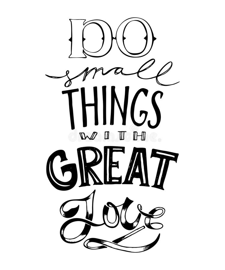 Hand drawn lettering. Do small things with great love. Typography poster quote. stock illustration