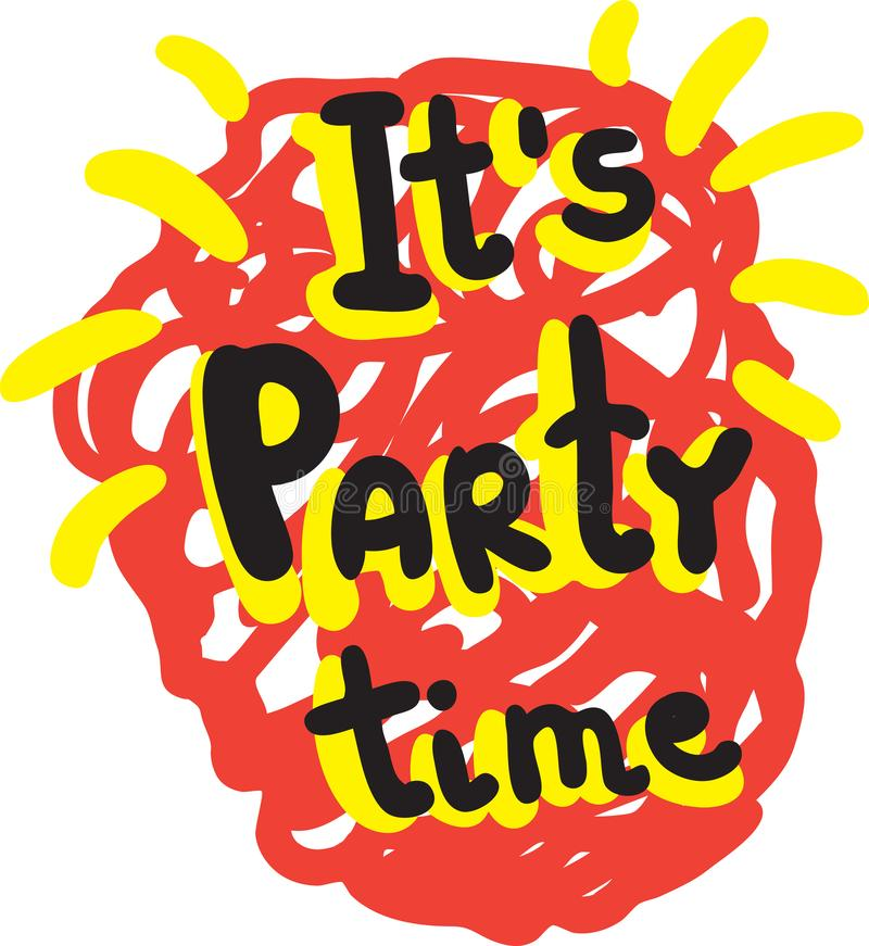 Hand drawn lettering inscription It`s party time. Design for mugs, posters and t-shirts. Vector illustration. Hand drawn lettering inscription It`s party time royalty free illustration