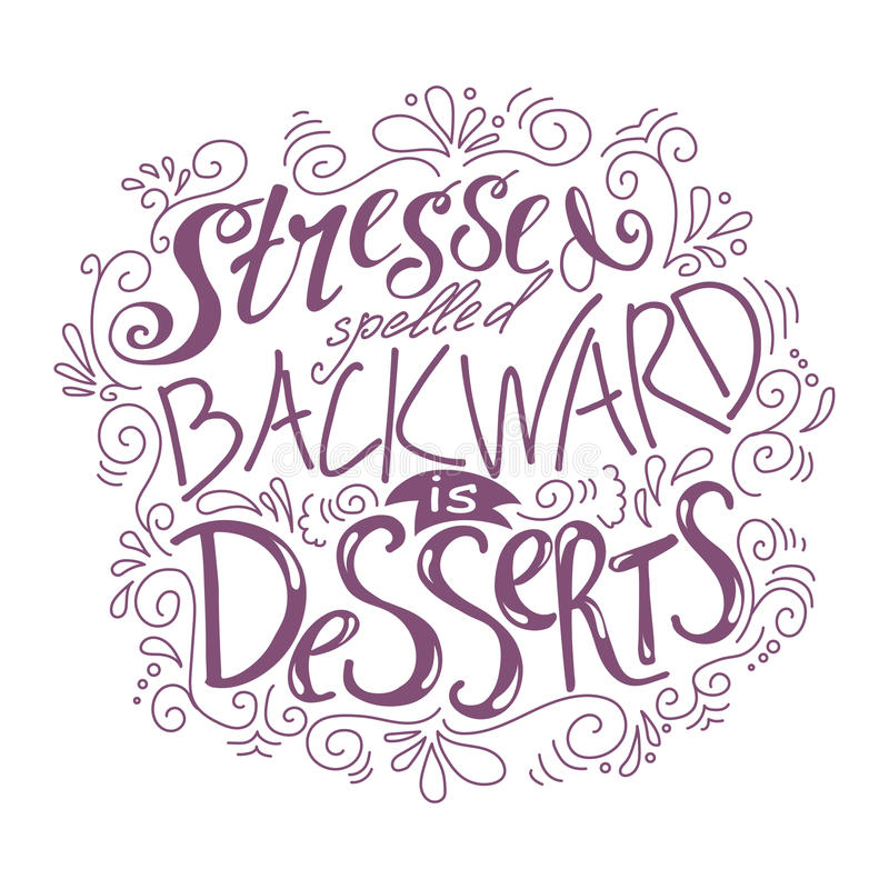 Hand drawn lettering poster. Vector quote about sweets. Art illustration, bakery collection. royalty free illustration