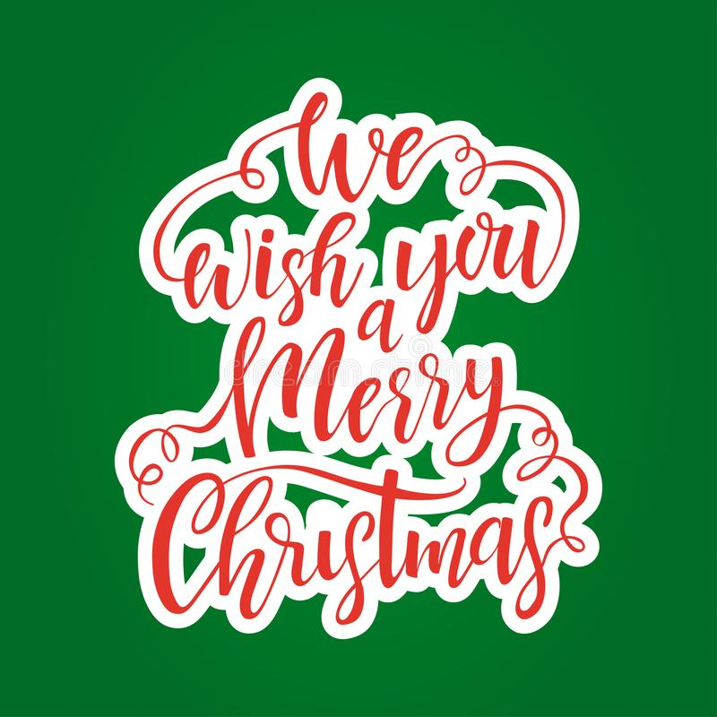 Hand drawn lettering We wish you a Merry Christmas. Vector design element for greeting card stock illustration