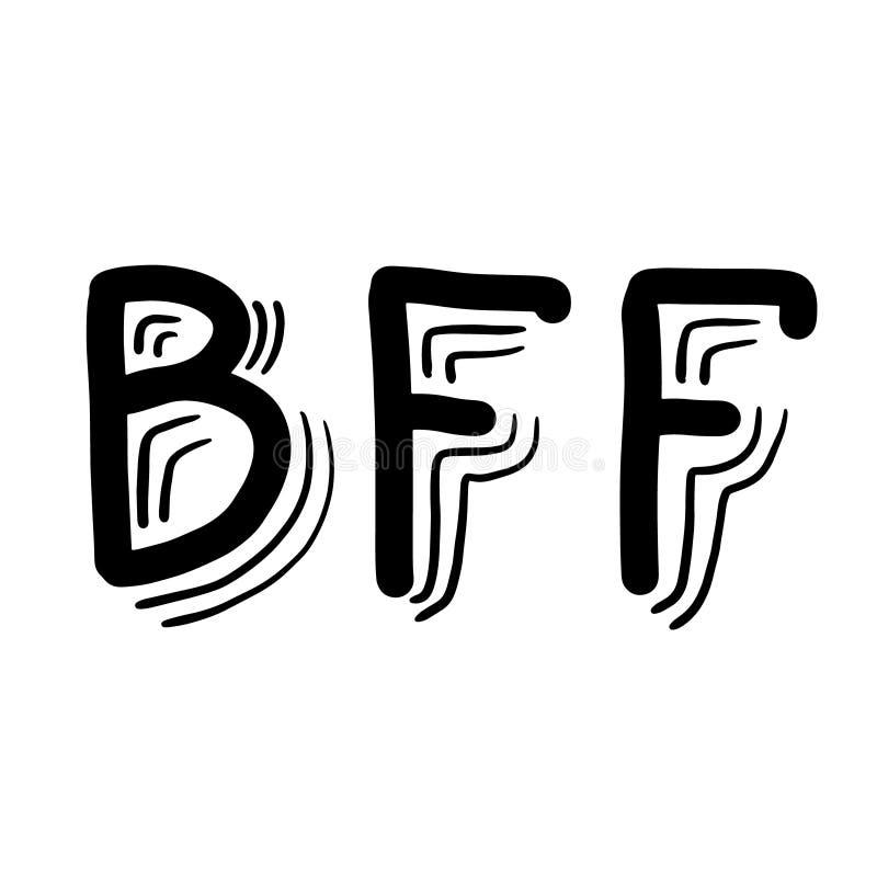 Hand drawn phrase BFF - Best Friend Forever. Hand written lettering Illustration. Lettering design. vector illustration