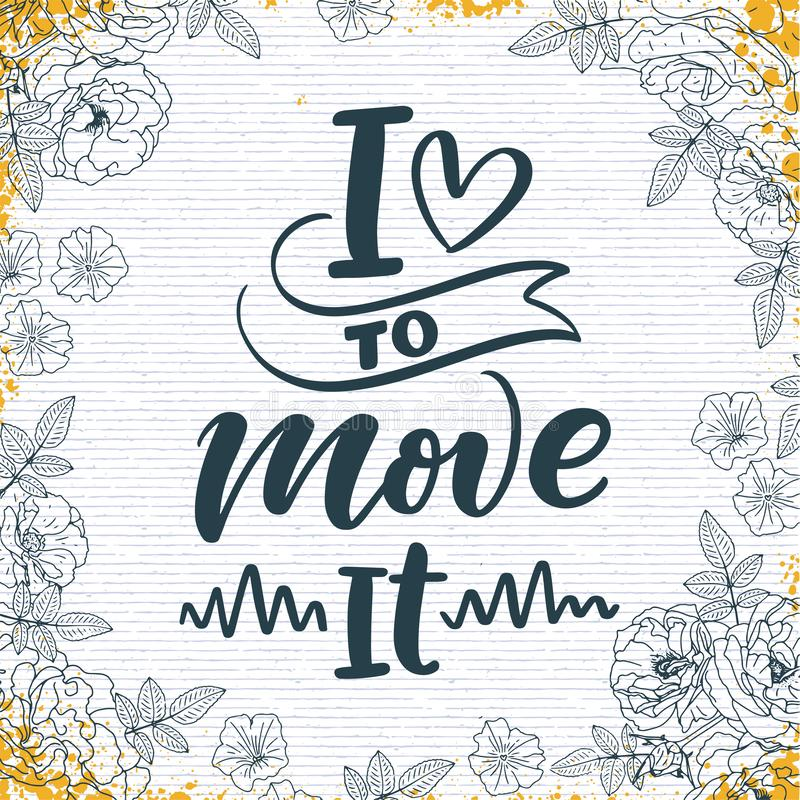 Hand drawn phrase about dance for print, logo and poster design. Lettering quote and creative concept. Vector stock image