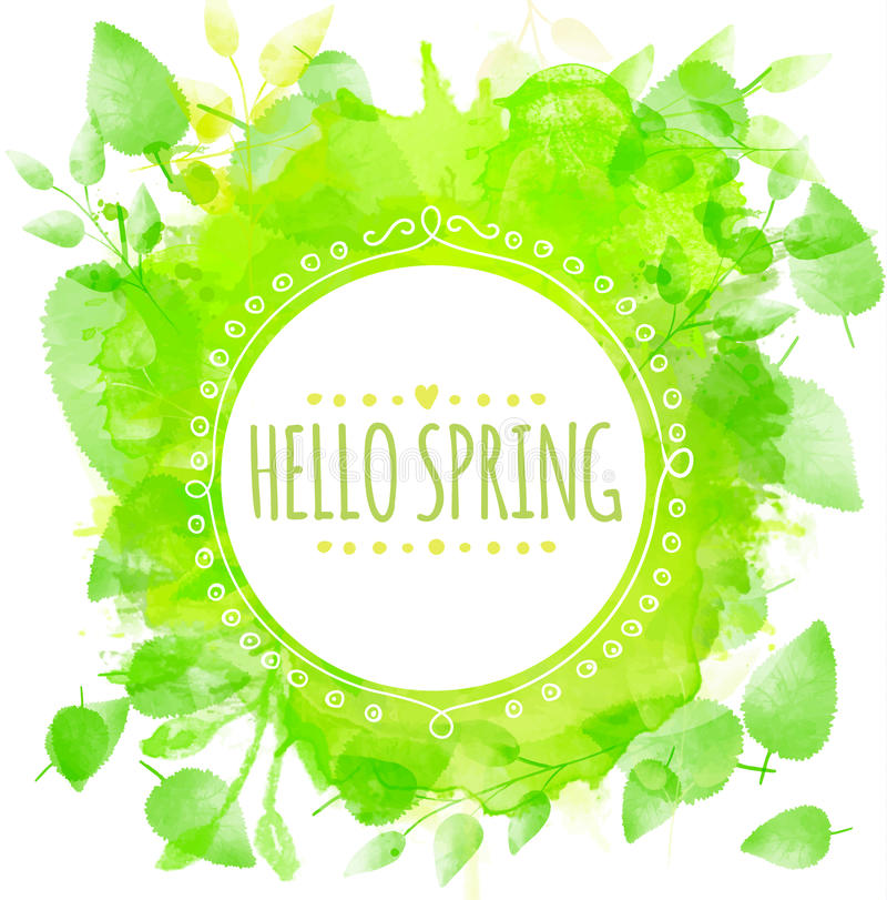 Hand drawn round frame text hello spring. Green watercolor splash texture with printed leaves. Artistic vector design for spring stock illustration