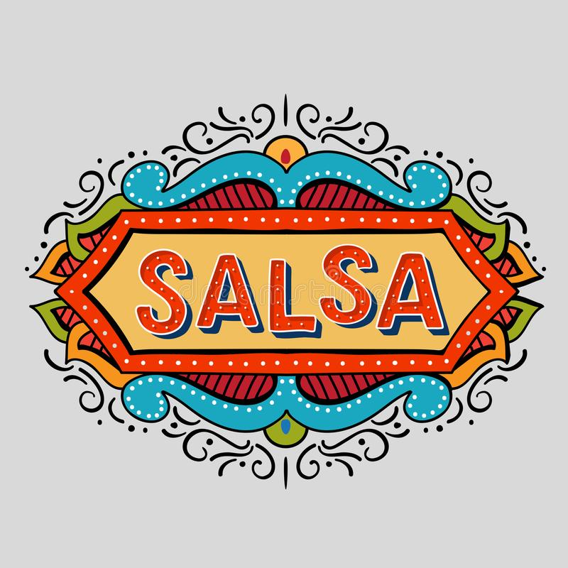 Hand drawn salsa frame. Festive hand drawn salsa frame. Vector illusration of banner in vintage style.Coloflul poster for dance party, cards, banners, t-shirts royalty free illustration