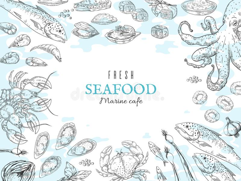 Hand drawn seafood background. Fish restaurant poster, gourmet dinner table, marine rustic poster. Vector ocean food royalty free illustration
