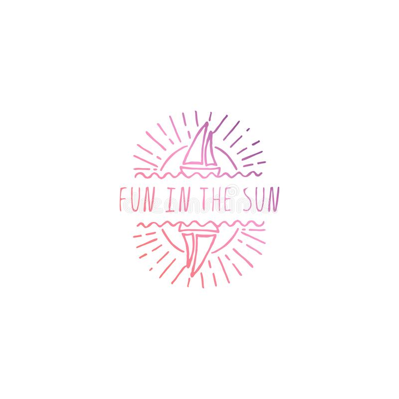 Hand Drawn Summer Slogan Isolated on White. Fun in the Sun royalty free illustration