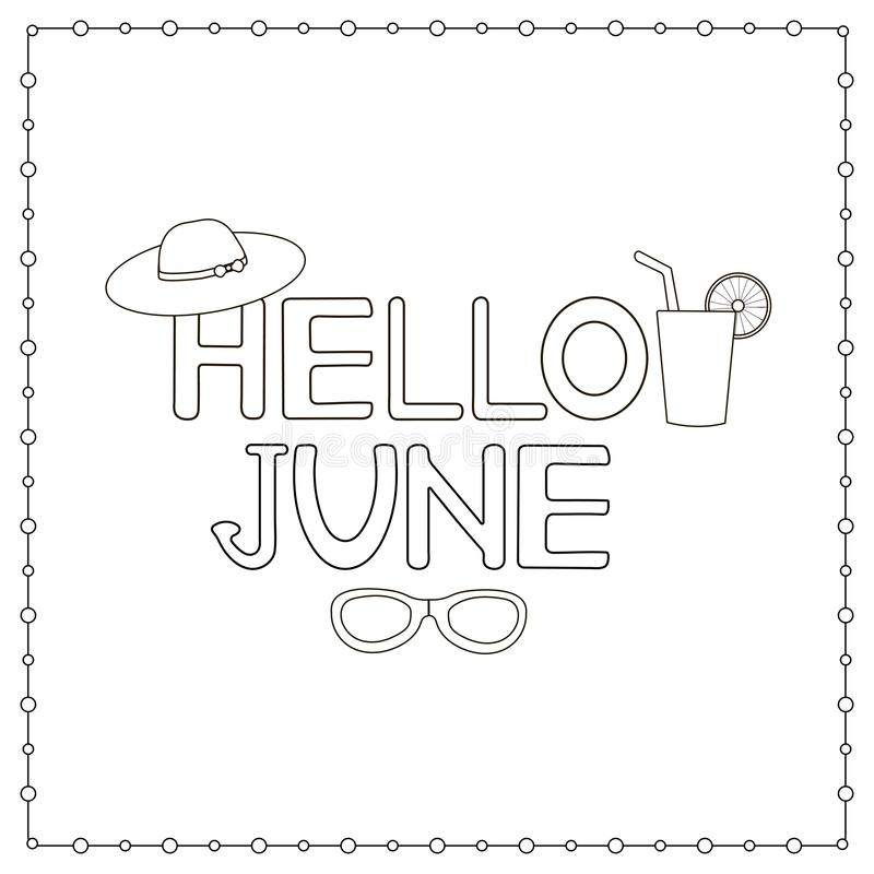 Hand drawn text Hello June. Coloring page. Vector illustration vector illustration
