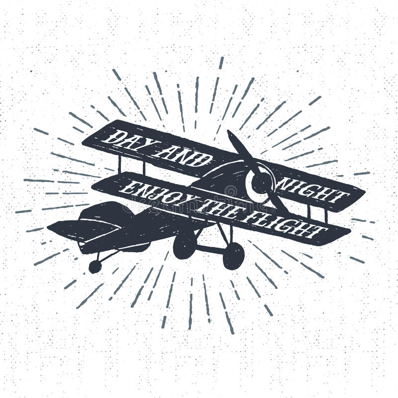Hand drawn textured vintage label with biplane vector illustration and 'Day and night - enjoy the flight' lettering. Hand drawn textured vintage label, retro vector illustration