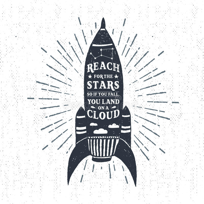 Hand drawn textured vintage label with rocket vector illustration. Hand drawn textured vintage label, retro badge with rocket vector illustration and `Reach for stock illustration
