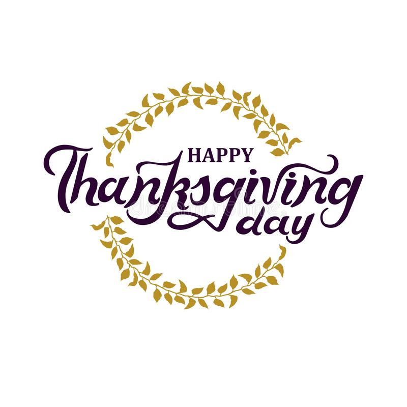 Hand drawn Thanksgiving Day lettering with golden wreath. royalty free illustration
