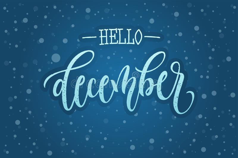 Hand drawn typography Hello December with snowflakes on a blue background. Modern winter calligraphy. Vector illustration for cale vector illustration