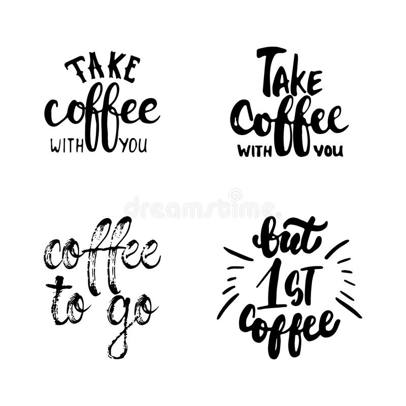Hand drawn typography lettering Coffee phrases set. Modern calligraphy for greeting and invitation card, photo overlays. Or t-shirt print vector illustration