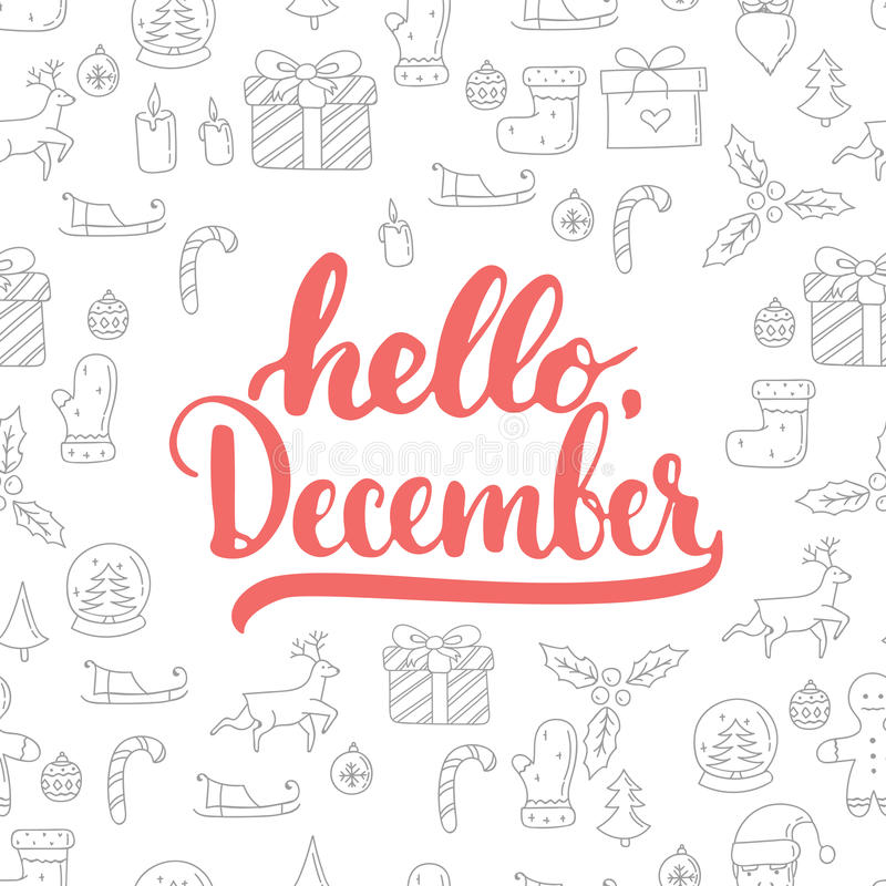 Download Hand Drawn Typography Lettering Phrase Hello, December Isolated On The Christmas Pattern Background. Fun Brush Ink Stock Vector - Illustration of brush, label: 79839559